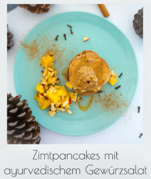 Zimtpancakes mit ayurvedischem Gewürzsalat