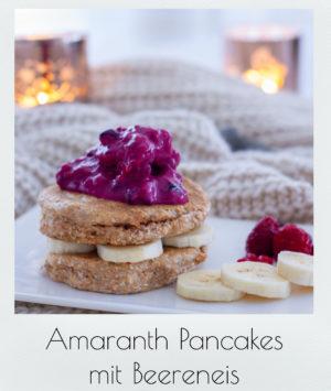 Amaranth Pancakes mit Beereneis